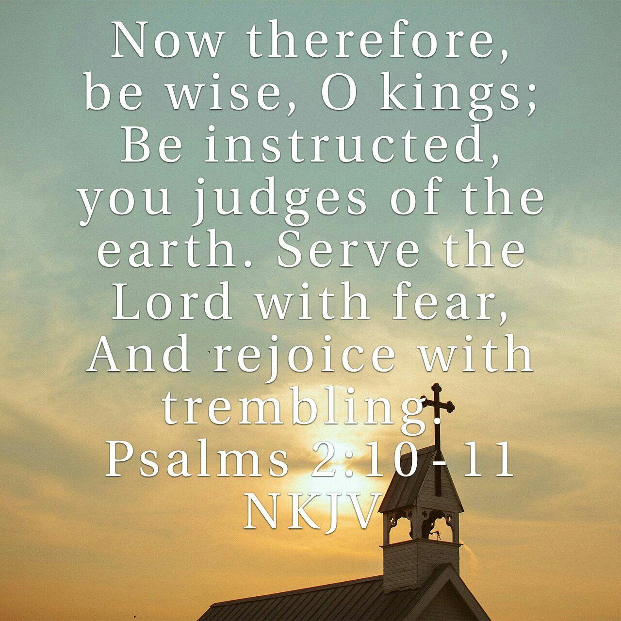 Psalm 2 10 11 Words 19 7 Nkjv