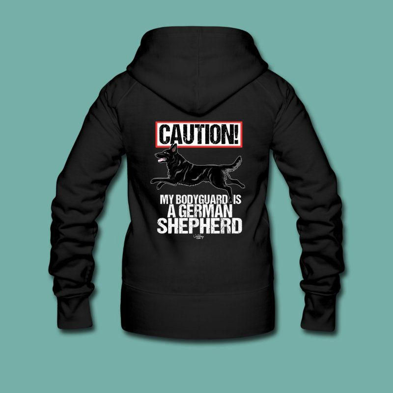 CAUSION My bodyguard is German Shepherd