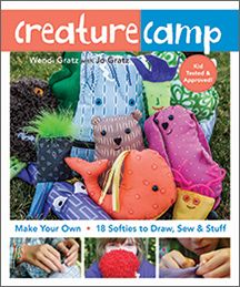Book Buzz: Creature Camp: Make Your Own 18 Softies to Draw, Sew & Stuff