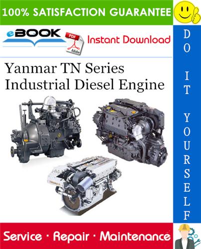 Yanmar Tn Series Industrial Diesel Engine Service Repair Manual Diesel Engine Marine Diesel Engine Diesel