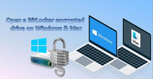 How to Open a BitLocker Encrypted Drive in Windows 10 and Mac