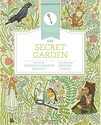 The Secret Garden Michael Hague Signature Classics By Frances Hodgson Burnett