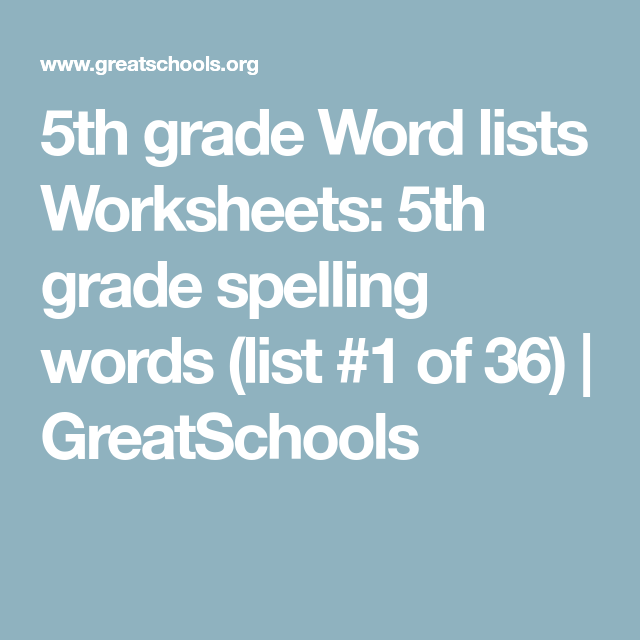 5th grade Word lists Worksheets: 5th grade spelling words (list #1 ...