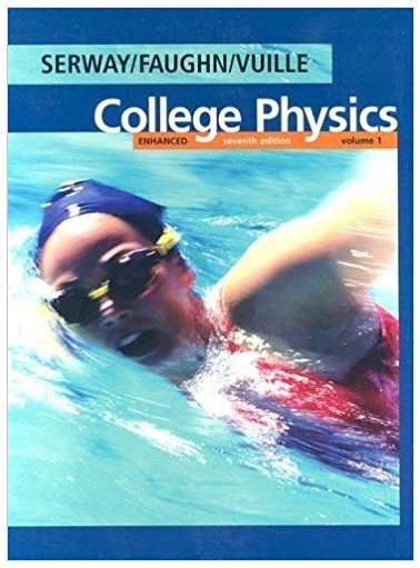 College Physics 7th Edition Serway Textbook Solutions College Physics Physics Classical Physics