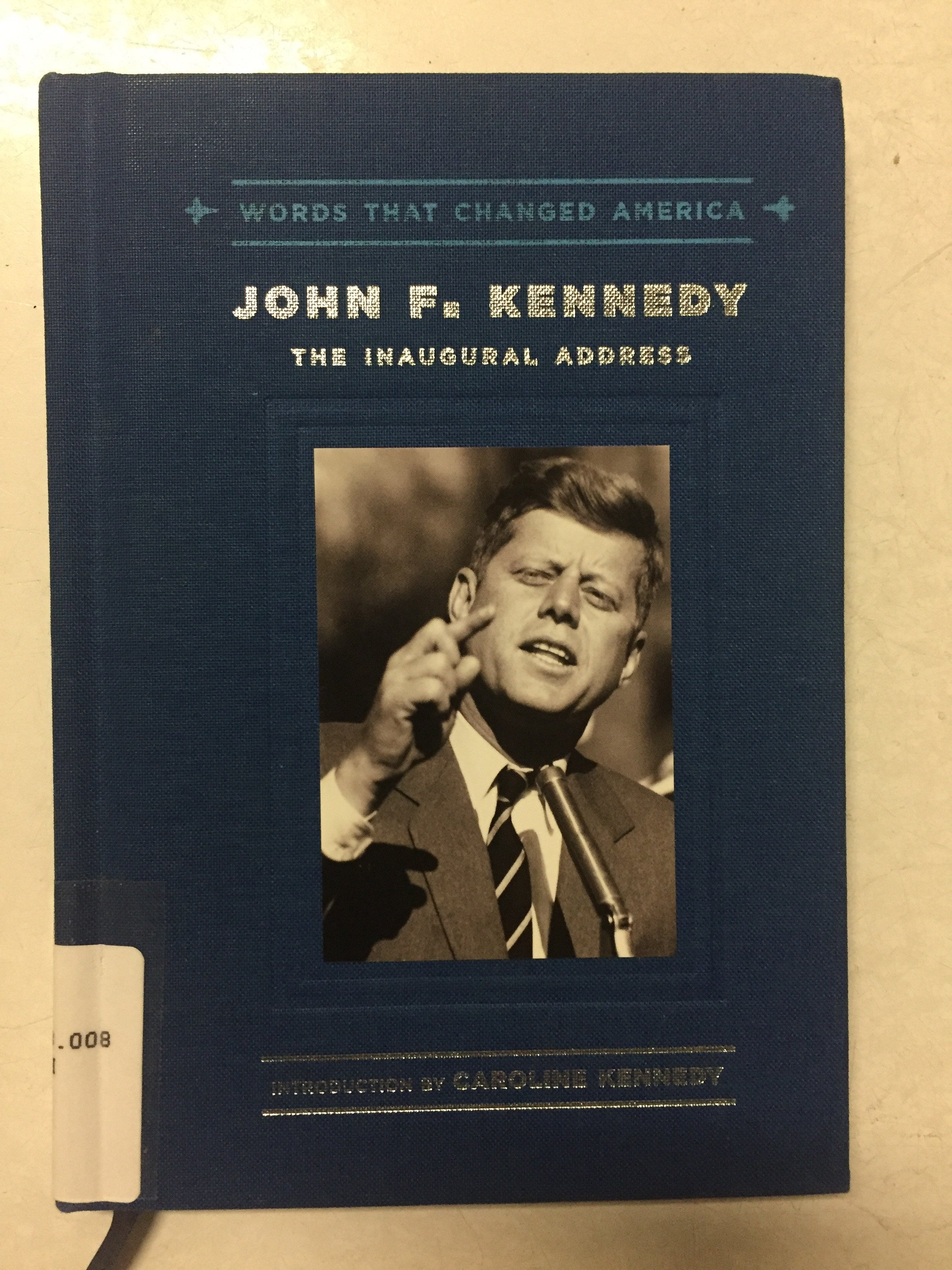 John F Kennedy The Inaugural Address
