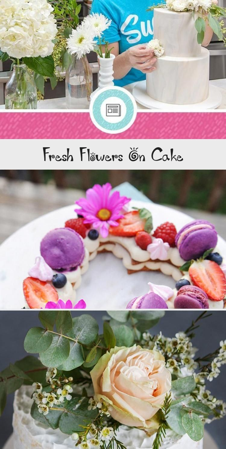 Fresh Flowers On Cake - Decorations - #decorations # ...