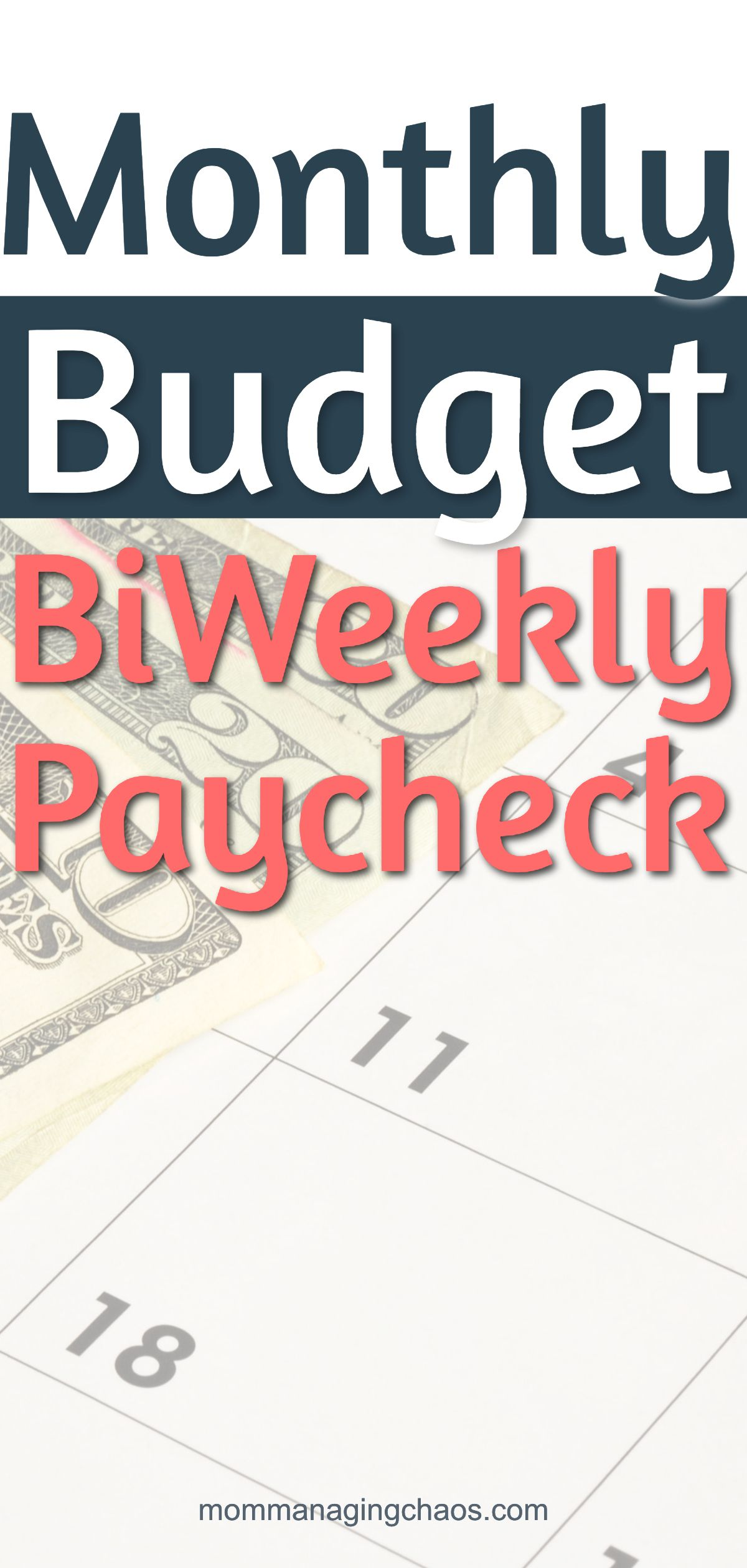 How To Budget Monthly Bills With Biweekly Paychecks
