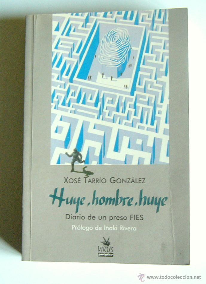 Llibro autobiográfico de Xosé Tarrio, en donde se narran las vivencias de un preso en régimen FIES en una cárcel de España a finales del siglo XX