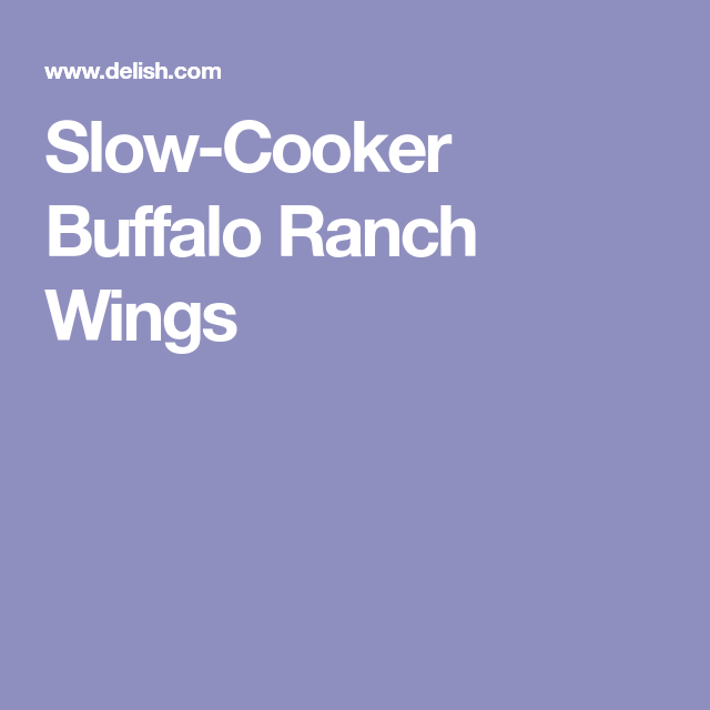 Slow-Cooker Buffalo Ranch Wings
