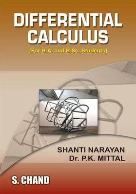 Differential Calculus By Shanti Narayan Download Differential Calculus It Pdf Book By Shanti Narayan Soft Copy Of Book Differential Calculus Calculus Shanti