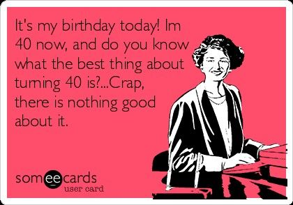 Pin By Kristin Gjerset On Too Funny Work Humor 40th Birthday Quotes Workplace Humor