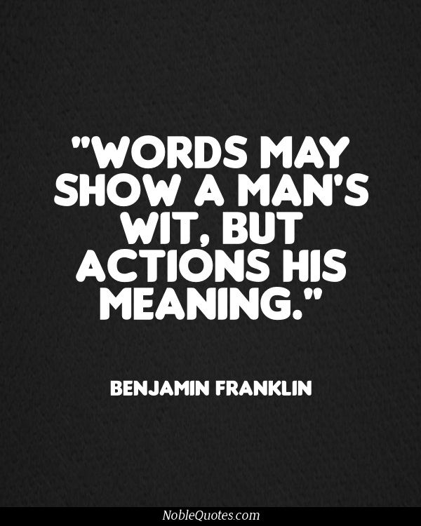 Action Or Lack Of Action Absolutely Speaks Volumes If I Say Im