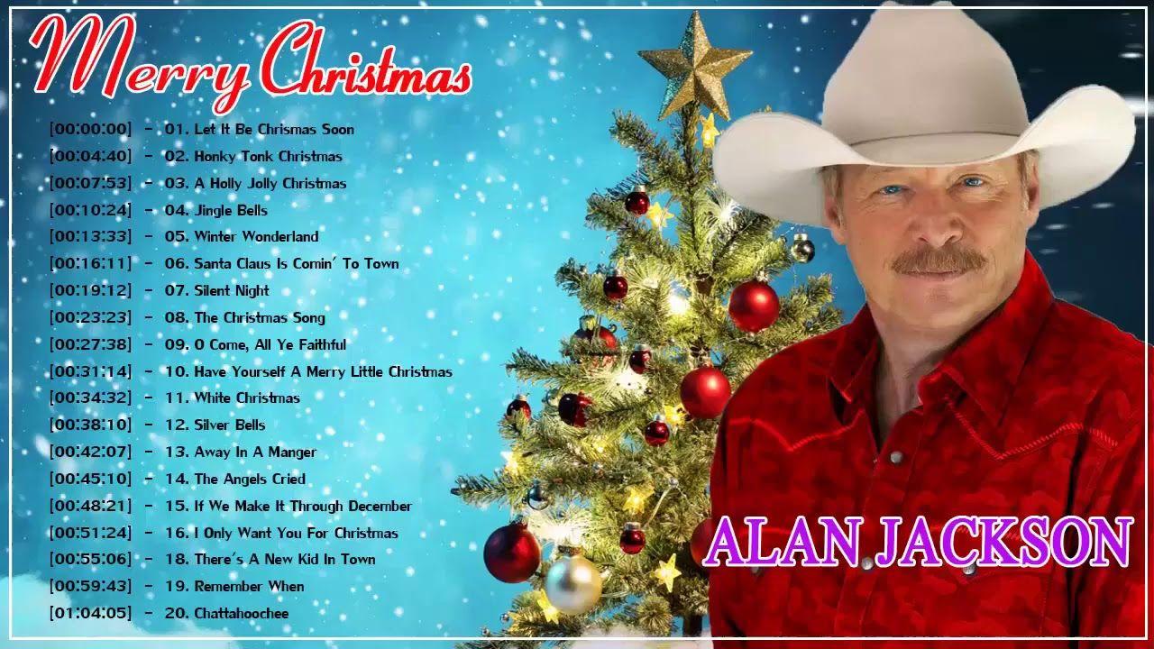 Alan Jackson Christmas Songs Full Album 2018 || Best of Alan Jackson ...