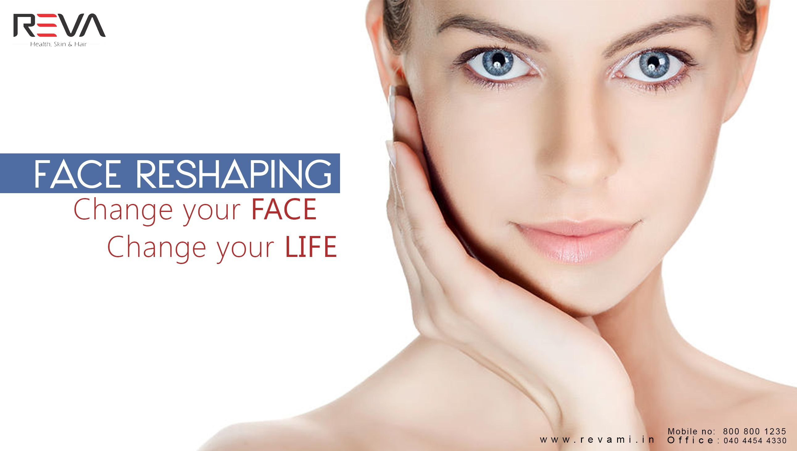 Face Reshaping Change your face Change your life more