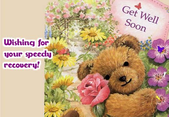 Wishing You Speedy Recovery A Cute Ecard To Pamper An Ailing Friend Or Loved One With Some Comfort Encouragement Get Get Well Soon Wishes For You Speedy
