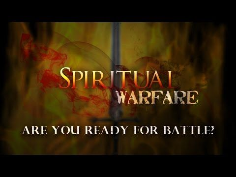 Spiritual Warfare - Casting Down Strong holds - The Armor of