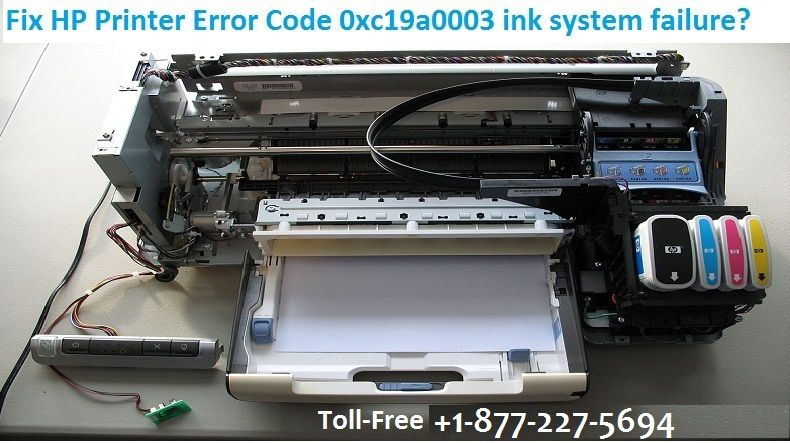 Steps to Fix HP Printer Error 0xc19a0003 ink system failure