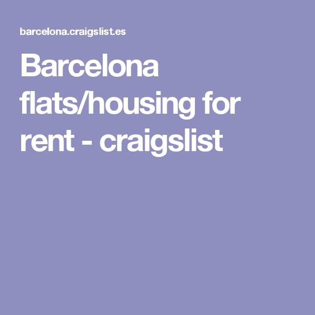 Craigslist Apartments For Rent: Barcelona Flats/housing For Rent - Craigslist