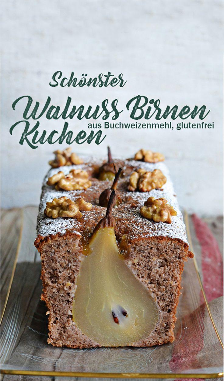 Walnuss Birnen Kuchen mit Buchweizenteig - schönster Birnenkuchen
