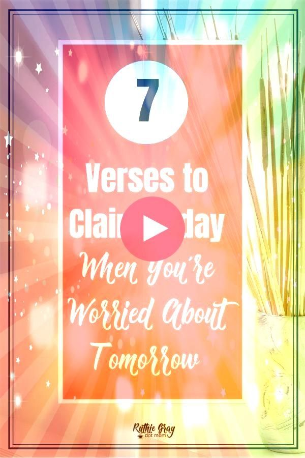 Verses to Claim Today When Youre Worried About Tomorrow Are you battling fear and trusting God for your next steps Dont miss these powerful Scriptures to combat fear and...