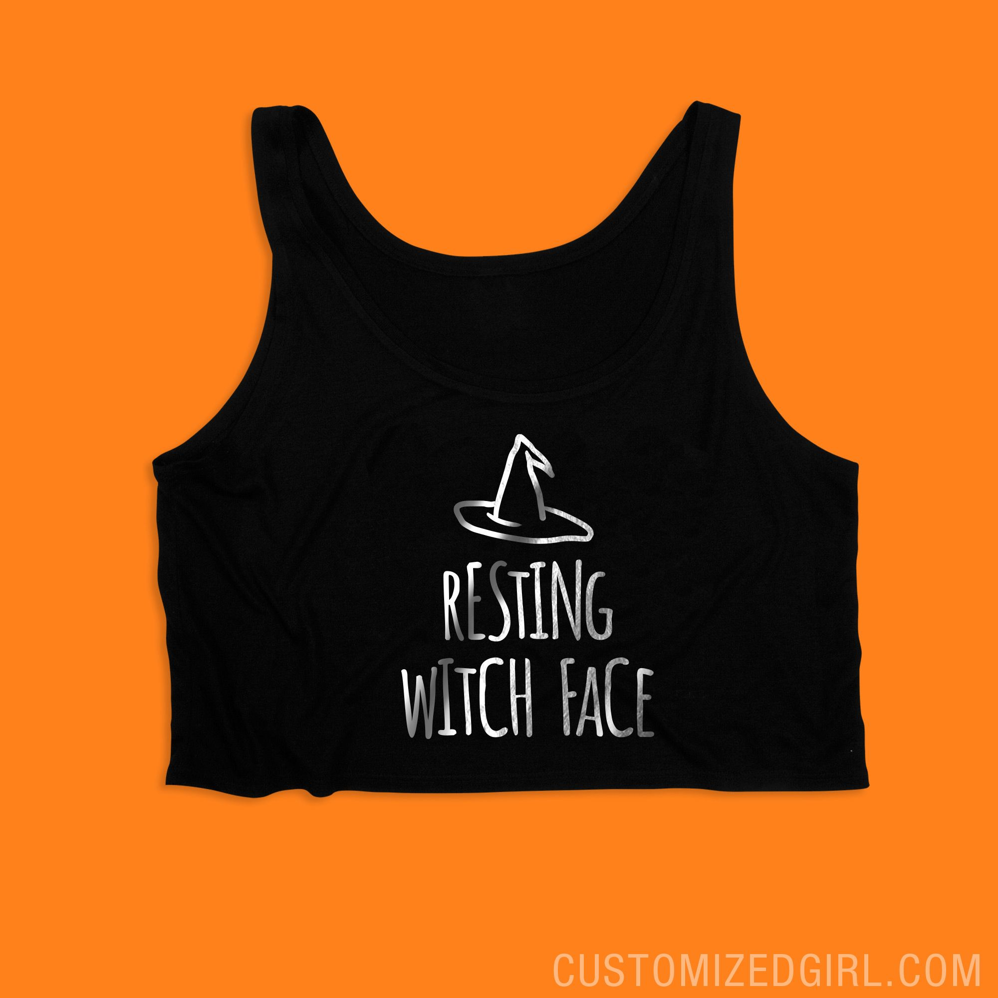 Resting Bitch Face Witch | Halloween | Witch face, Crop top
