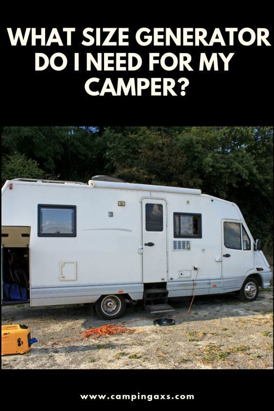 What Size Generator Do I Need For My Camper Camping