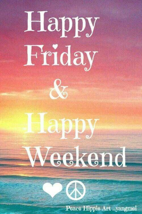Pin by Kathy Richard on Friday Happy friday quotes
