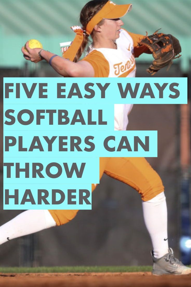 5 Easy Ways Softball Players Can Throw Harder