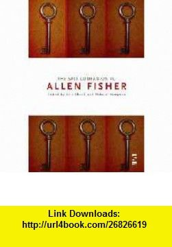The Salt Companion to Allen Fisher (Salt Companions to Poetry) (9781876857677) Cris Cheek, Robert Hampson , ISBN-10: 1876857676  , ISBN-13: 978-1876857677 ,  , tutorials , pdf , ebook , torrent , downloads , rapidshare , filesonic , hotfile , megaupload , fileserve