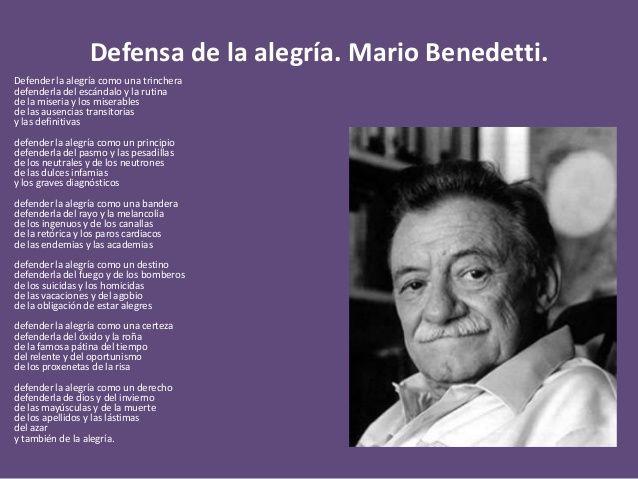 Poema Defensa De La Alegria Mario Benedetti Resultado De Imagen De Defender La Alegria De Mario Benedetti