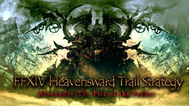 FFXIV Heavensward Trail Strategy: Alexander- The Fist of the Father https://www.mmogah.com/news/title/ffxiv-heavensward-trail-strategy-alexander-the-fist-of-the-father #ffxiv #ffxivgil #ffxivalexander #mmogah