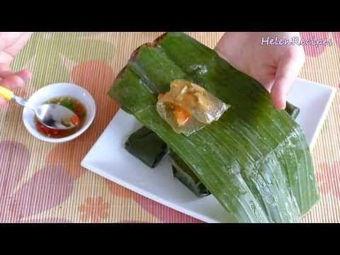 Clear Dumpling Wrapped In Banana Leaf Banh Bot Loc La Youtube Helen Recipe Recipes Food