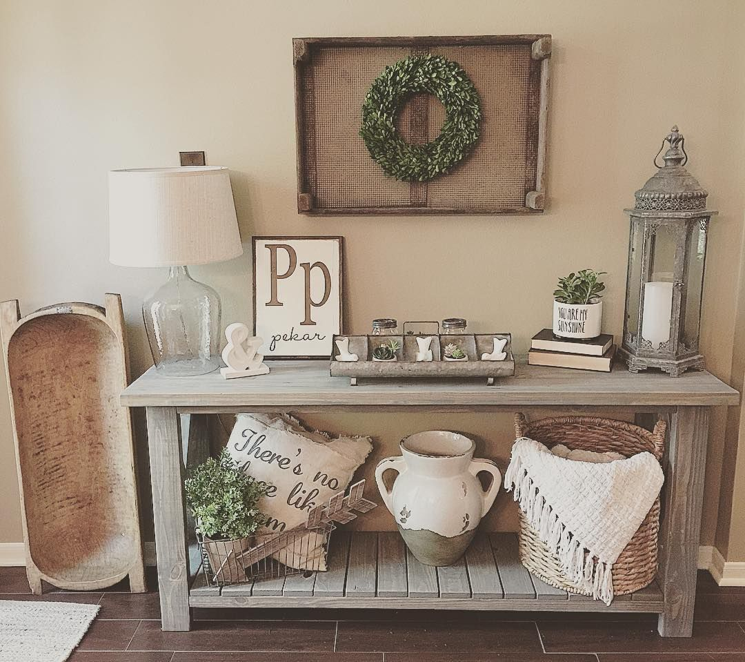 Pin By Claudia Foster On Farm House Sofa Table Decor Home