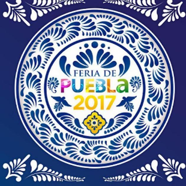 Feria De Puebla Del 6 De Abril Al 10 De Mayo Lugar Puebla Puebla