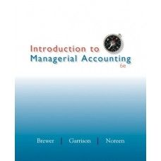 solution manual for introduction to managerial accounting 6th rh pinterest co uk