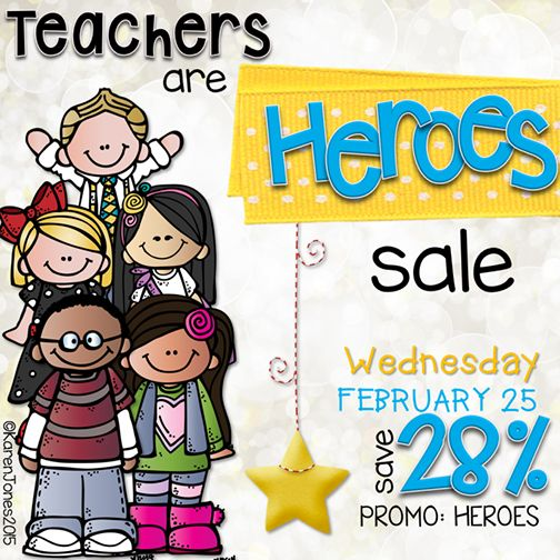 Teachers Pay Teachers SALE:  Teachers Are Heroes!