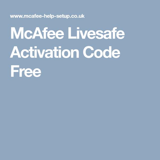 Mcafee Livesafe Activation Code Free Mcafee Code Free Coding Ios