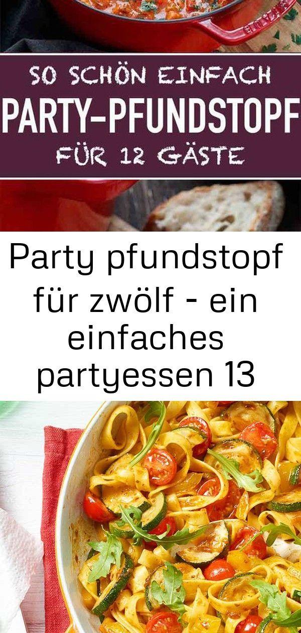 Party pfundstopf für zwölf  ein einfaches partyessen 13 Party Pfundstopf für zwölf  Das einfache PartyRezept aus dem Backofen um 12 Gäste ganz un...