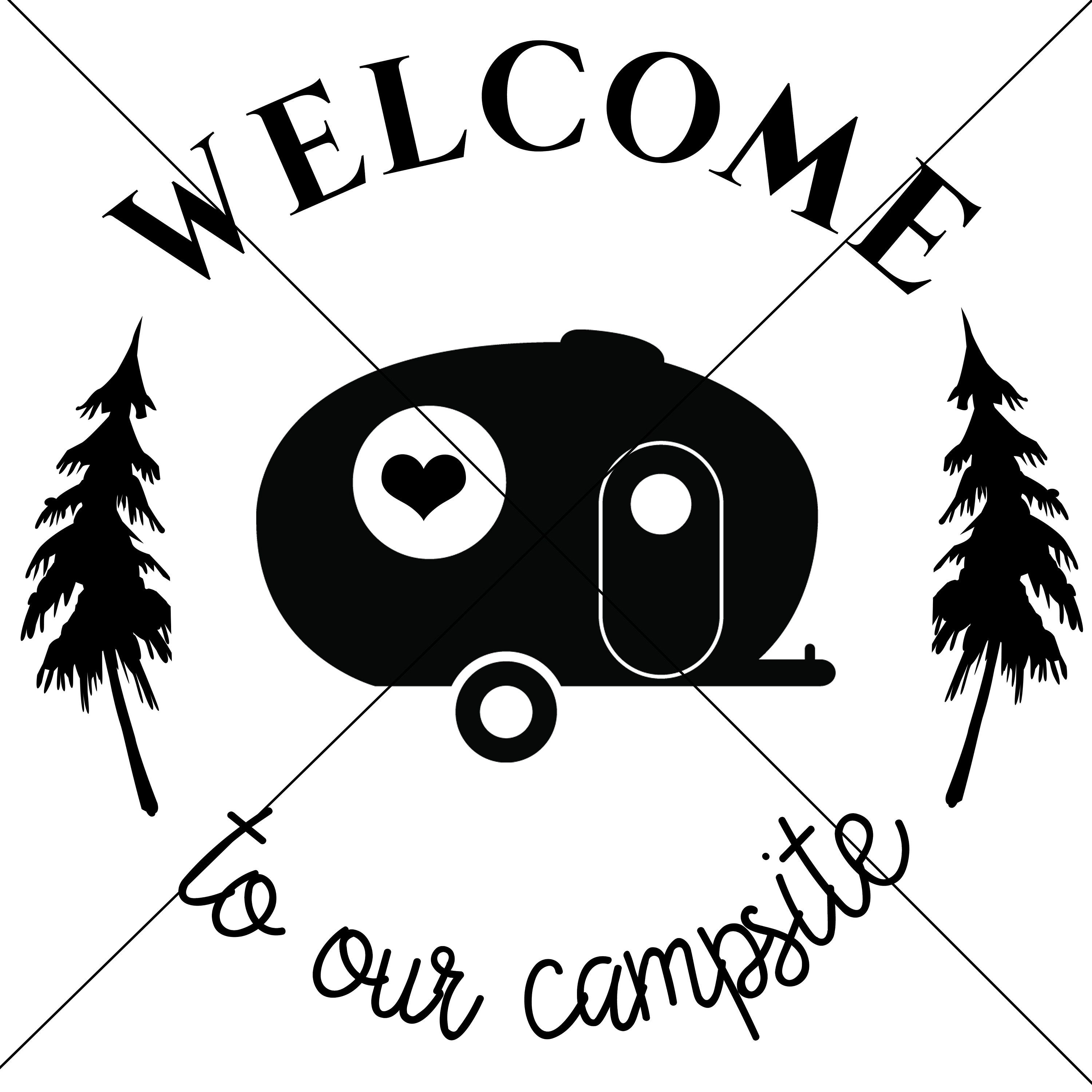 Welcome To Our Campsite Digital Download
