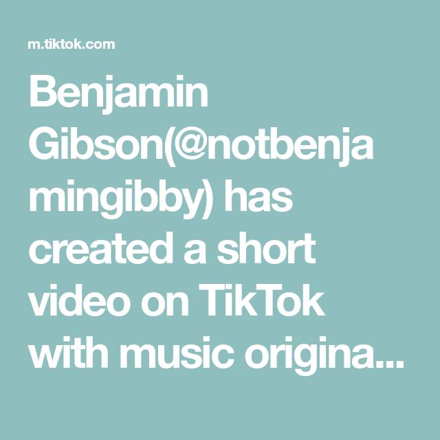 Benjamin Gibson Notbenjamingibby Has Created A Short Video On Tiktok With Music Original Sound Claim Fyp Manifest The Originals Kpop Funny Music