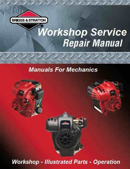 Briggs And Stratton Manuals For Mechanics Repair Manuals Engine Repair Briggs Stratton