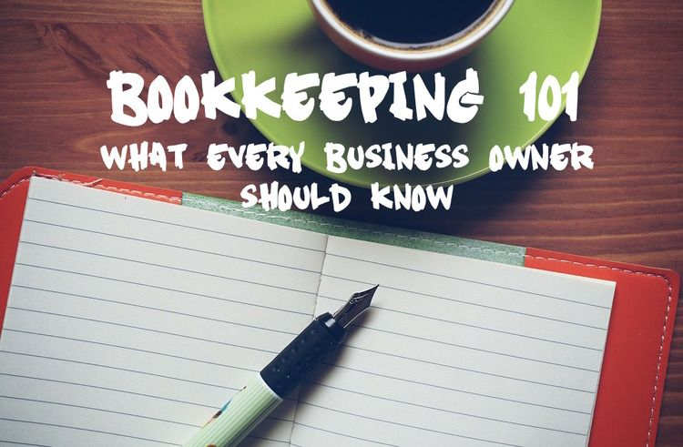 Bookkeeping 101 the ultimate beginners guide to