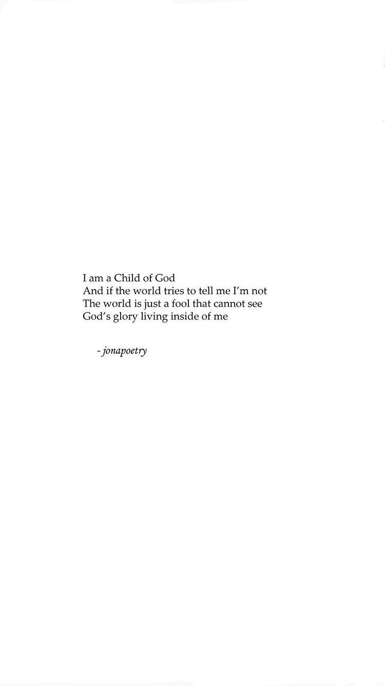 I am a child of god ✞ #poetry #poem #quotes #god #jesus