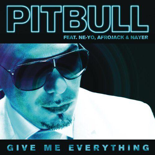 Pitbull, Ne-Yo, Afrojack, Nayer – Give Me Everything (single cover art)