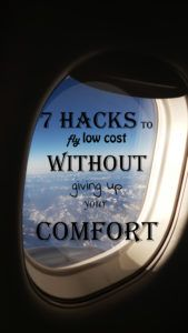 7 Hacks to fly LOW COST without giving up your COMFORT!