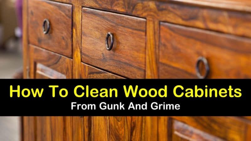 how to clean sticky grease off wooden kitchen cabinets