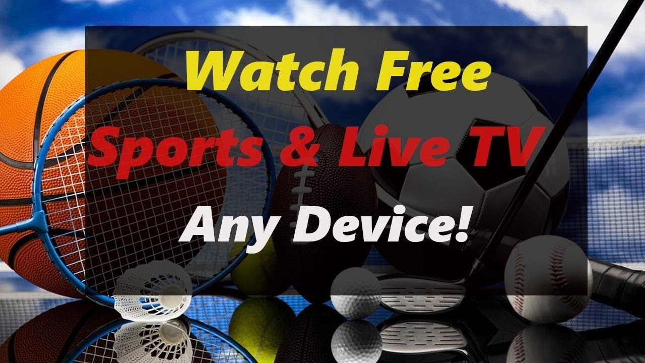 Watch Free Cable TV & Sports on Any Device August 2019