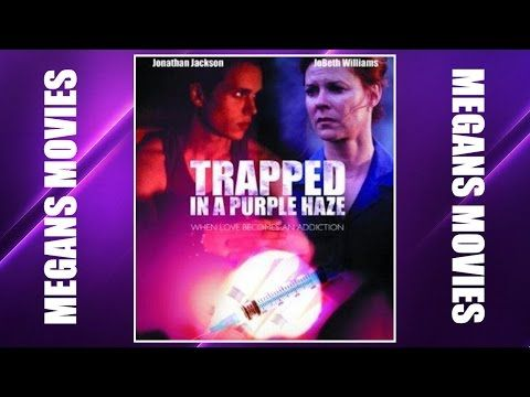 Trapped in a Purple Haze (2000) JoBeth Williams - YouTube