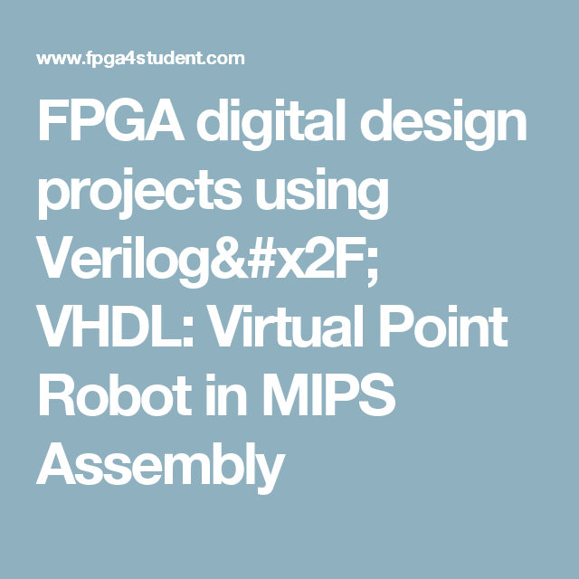 FPGA digital design projects using Verilog/ VHDL: Virtual Point