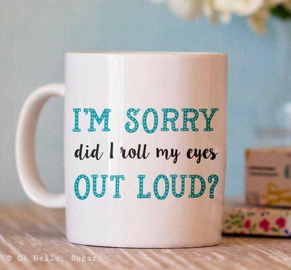 Funny Coffee Mug - Sarcastic Quote Mug - Ceramic Mug - Funny Coffee Cup - Coffee Mug Humor ...